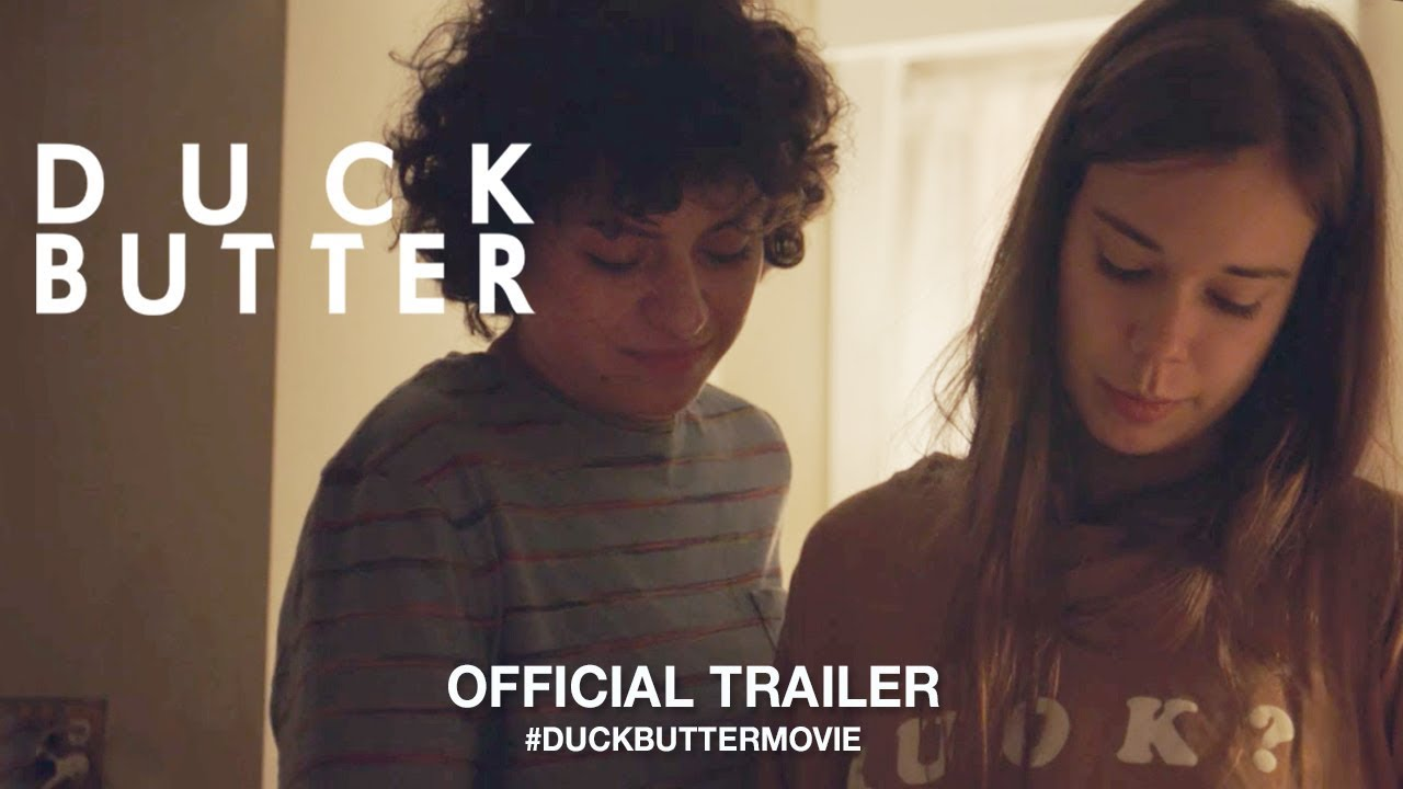 Duck Butter (2018) Official Trailer